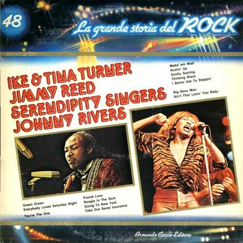 Ike and Tina Turner / Jimmy Reed / Serendipity Singers ‎– La Grande Storia Del Rock 48