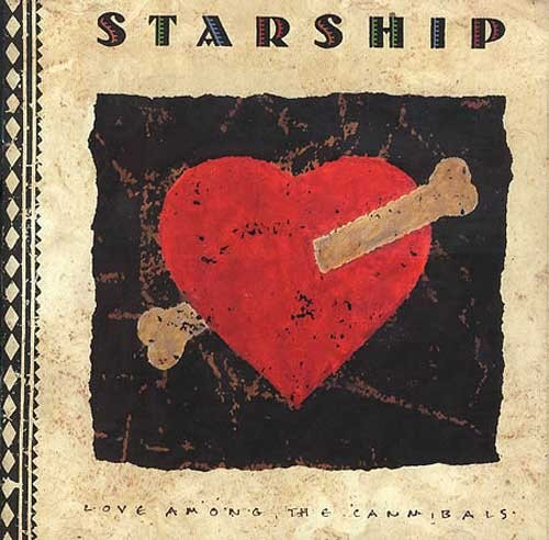 Starship – Love Among the Cannibals