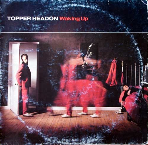 Topper Headon ‎– Waking Up