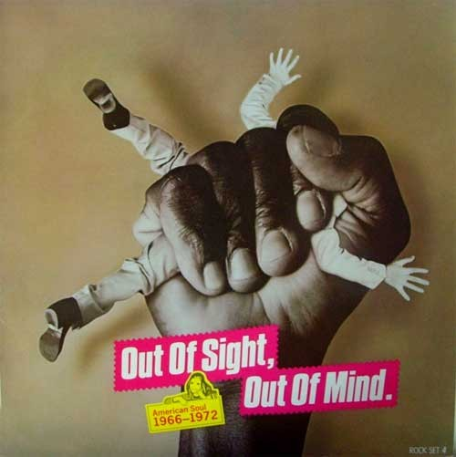 Vari ‎– Out Of Sight, Out Of Mind: American Soul 1966-1972
