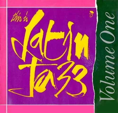 Vari – This Is Latin Jazz Volume 1