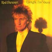 rod-stewart-tonight-i-m-yours