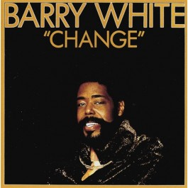 Barry White ‎– Change