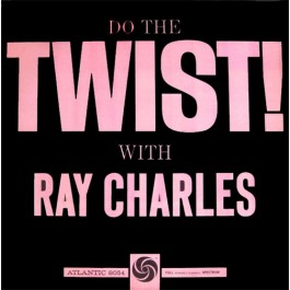 Ray Charles – Do The Twist With Ray Charles