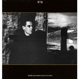 U2 – Where The Streets Have No Name