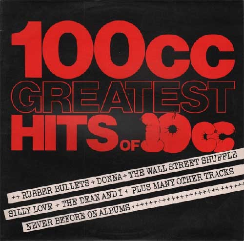 10cc ‎– 100cc - Greatest Hits Of 10cc