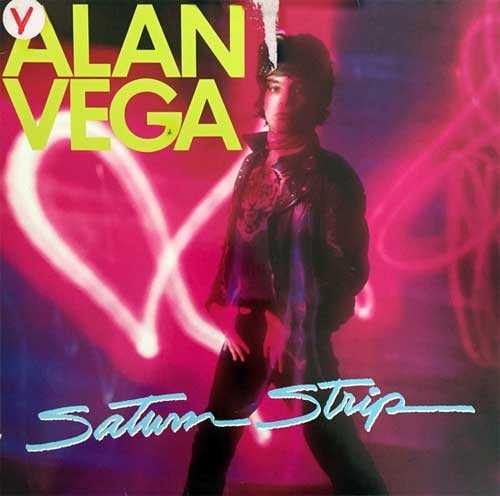 Alan Vega ‎– Saturn Strip
