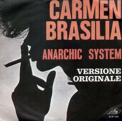 Anarchic System – Carmen Brasilia