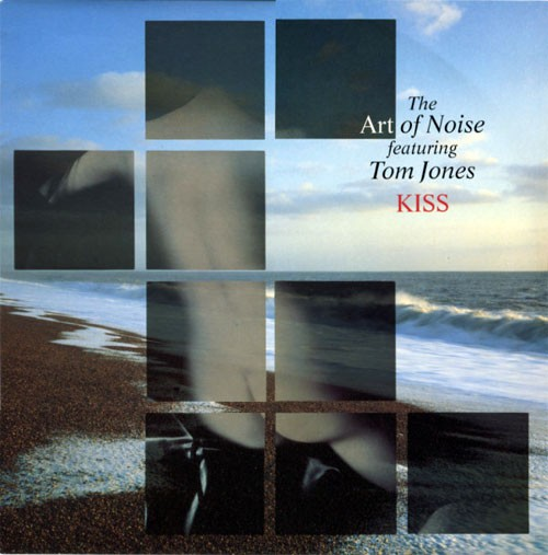 Art Of Noise Featuring Tom Jones ‎– Kiss