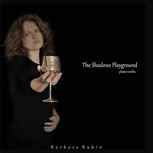 Barbara Rubin - The Shadows Playground