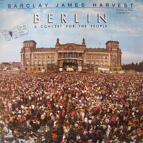 Barclay James Harvest ‎– Berlin (A Concert For The People)