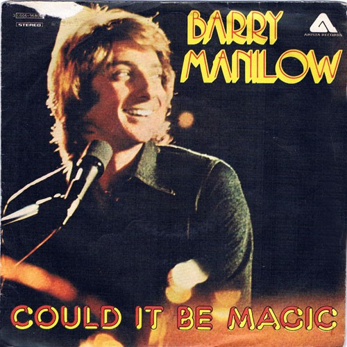 Barry Manilow ‎– Could It Be Magic