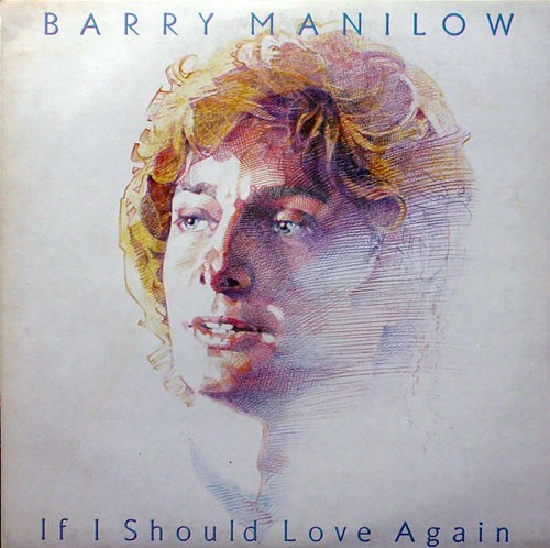 Barry Manilow – If I Should Love Again