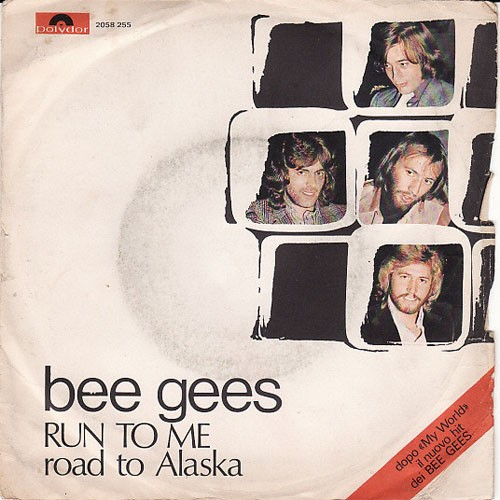 Bee Gees ‎– Run To Me