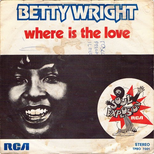 Betty Wright ‎– Shoorah! Shoorah! / Where Is The Love
