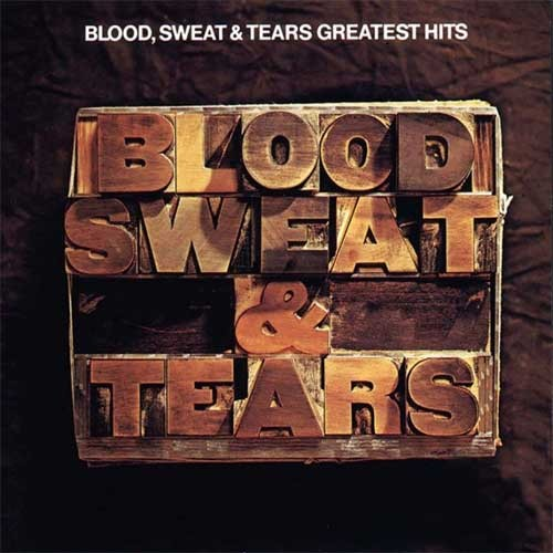 Blood, Sweat and Tears – Greatest Hits