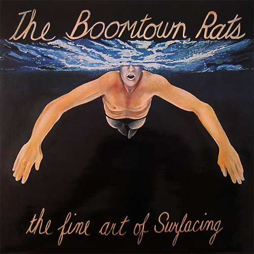 Boomtown Rats ‎– The Fine Art Of Surfacing