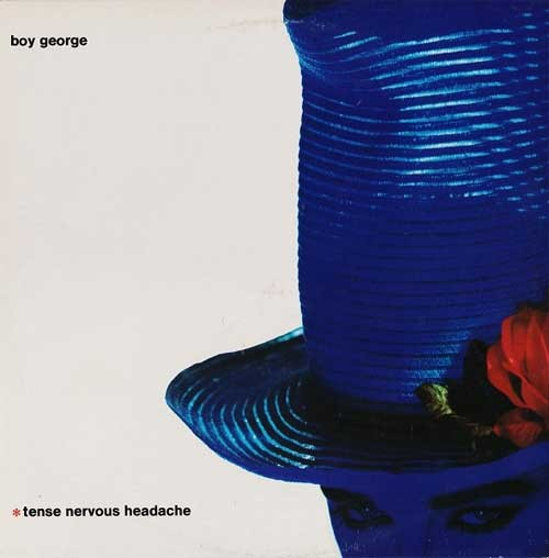 Boy George ‎– Tense Nervous Headache