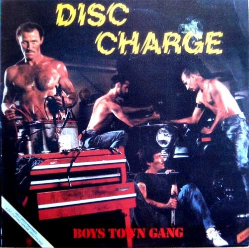 Boys Town Gang ‎– Disc Charge