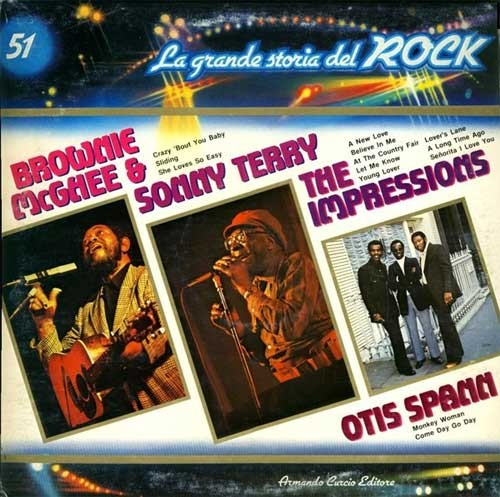 Sonny Terry and Brownie McGhee / Otis Spann / The Impressions ‎– La Grande Storia Del Rock 51