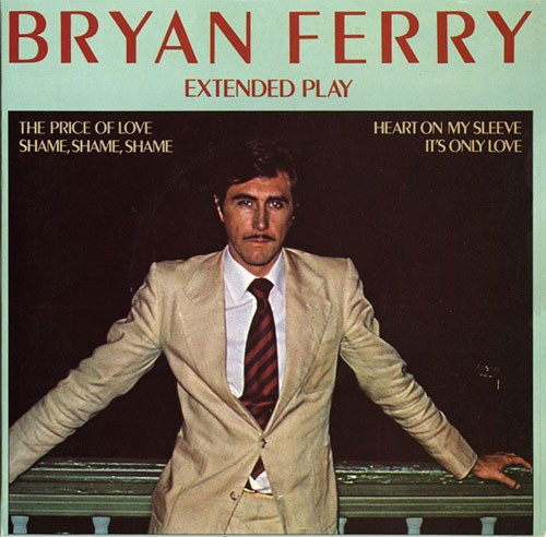 Bryan Ferry – Extended Play
