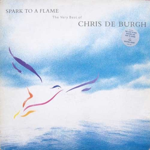 Chris De Burgh ‎– Spark To A Flame (The Very Best Of)