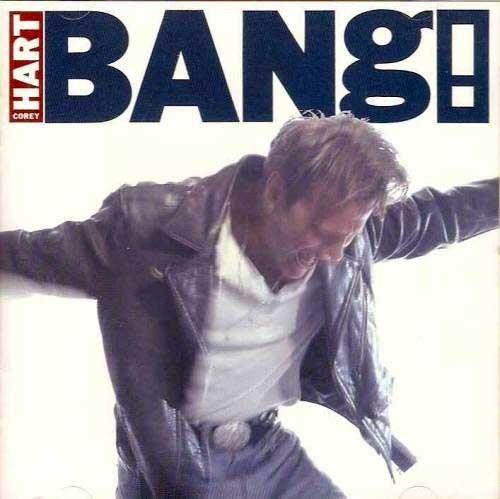 Corey Hart – Bang!