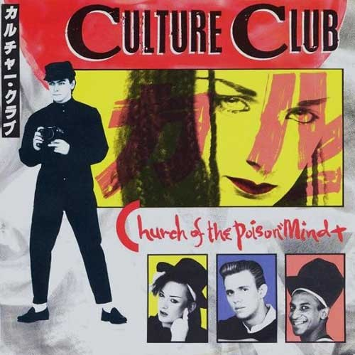 Culture Club – Church Of The Poison Mind
