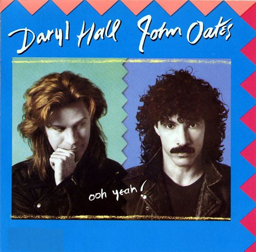 Daryl Hall and John Oates ‎– Ooh Yeah!