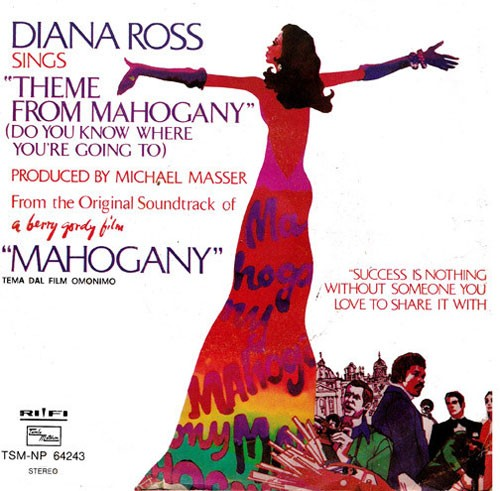 """Diana Ross – Do You Know Where You're Going To (Theme From """"Mahogany"""")"""