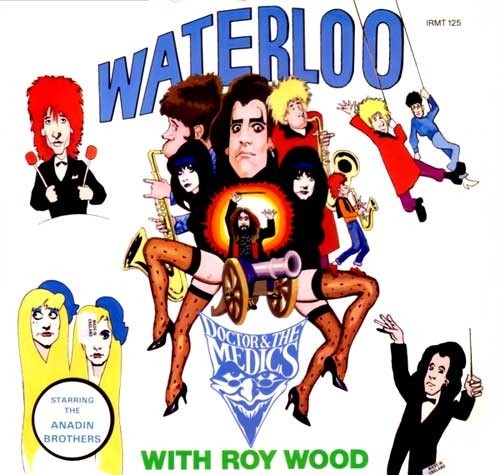 Doctor and The Medics with Roy Wood ‎– Waterloo