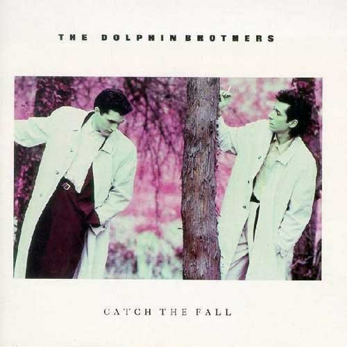 Dolphin Brothers – Catch The Fall