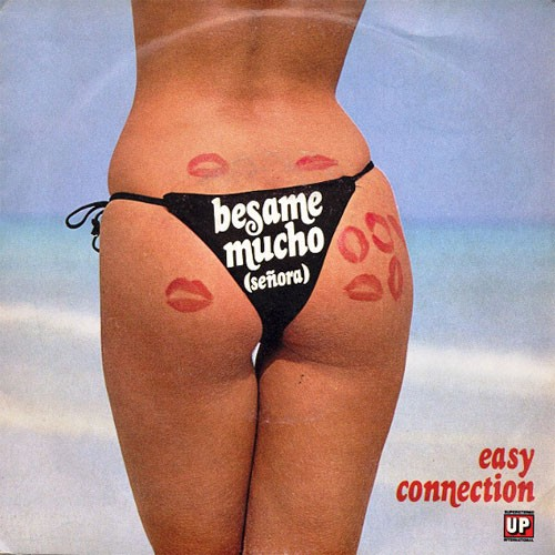 Easy Connection – Besame Mucho (Señora)