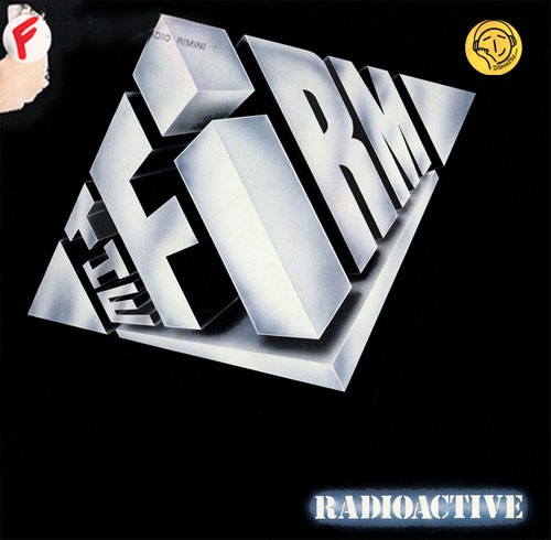 The Firm ‎– Radioactive