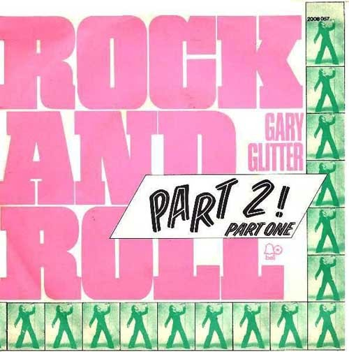Gary Glitter – Rock And Roll, Part 2! Part One