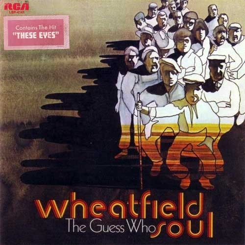 The Guess Who ‎– Wheatfield Soul