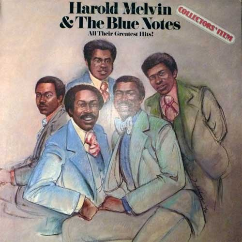 Harold Melvin and The Blue Notes – All Their Greatest Hits