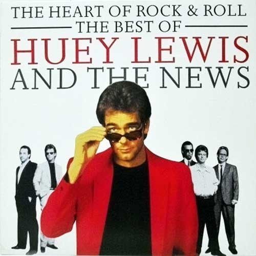 Huey Lewis And The News ‎– The Heart Of Rock & Roll (The Best Of)