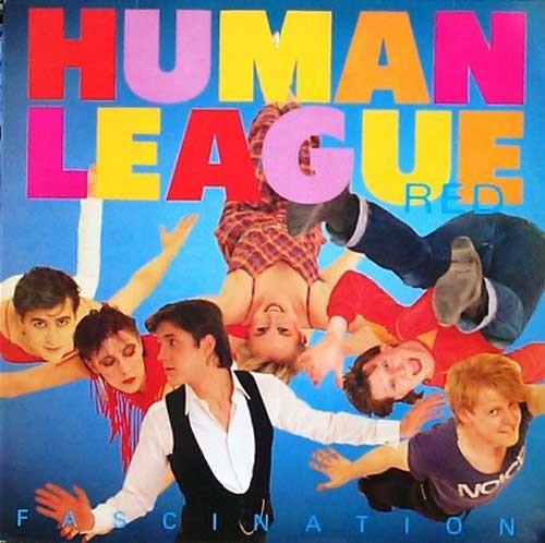 Human League – (Keep Feeling) Fascination