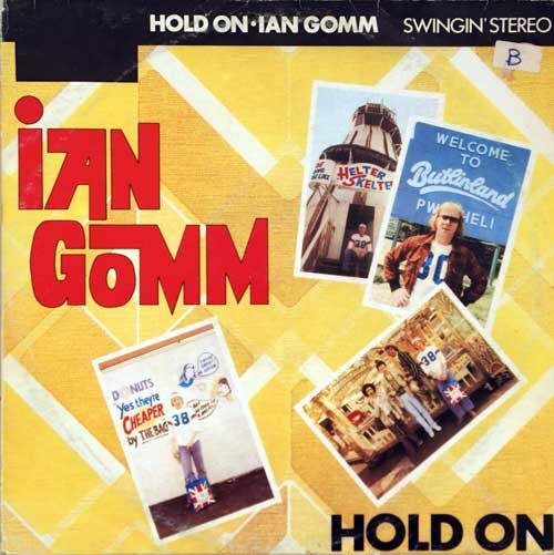 Ian Gomm ‎– Hold On
