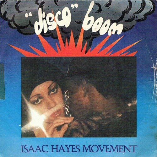 Isaac Hayes Movement – Disco Connection