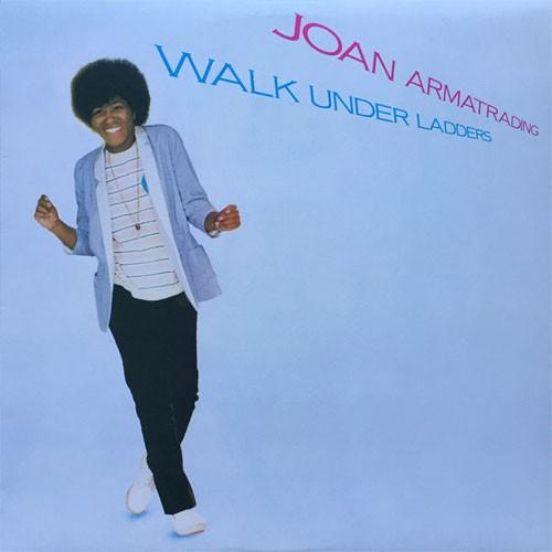Joan Armatrading – Walk Under Ladders