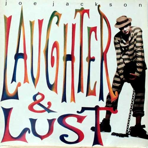Joe Jackson ‎– Laughter and Lust