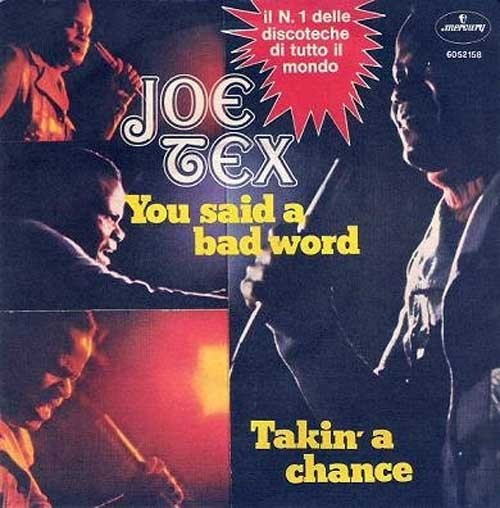 Joe Tex ‎– You Said A Bad Word