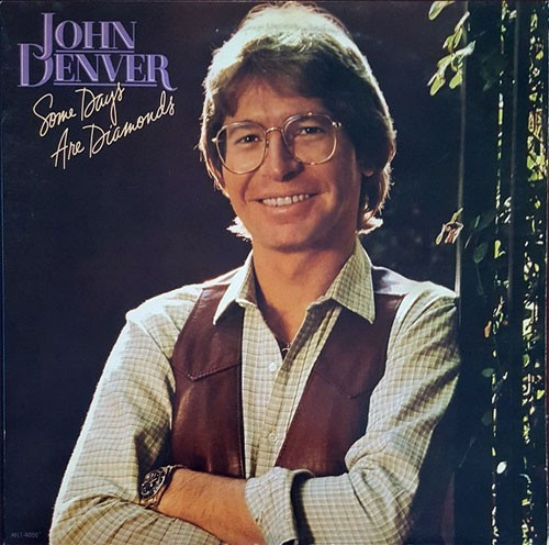 John Denver ‎– Some Days Are Diamonds
