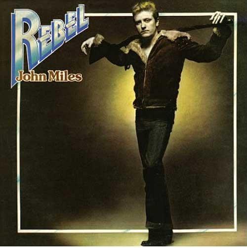John Miles – Rebel