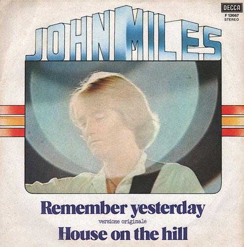 John Miles – Remember Yesterday