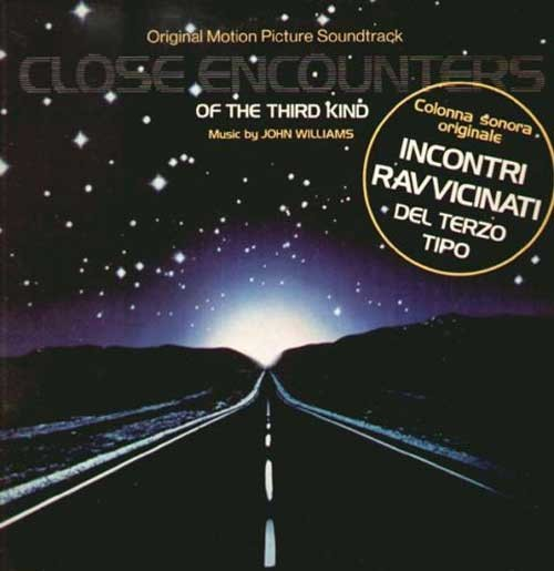 John Williams ‎– Close Encounters Of The Third Kind - Incontri Ravvicinati Del Terzo Tipo (Colonna Sonora Originale)