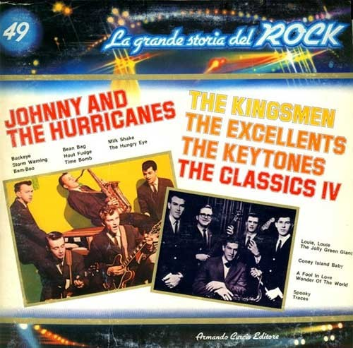 Johnny And The Hurricanes / The Kingsmen / The Classics IV ‎– La Grande Storia Del Rock 49
