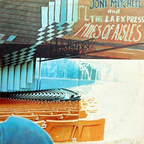 Joni Mitchell and The L.A. Express ‎– Miles Of Aisles (2 LP)